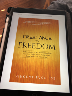 Freelance To Freedom Book by Vincent Pugliese