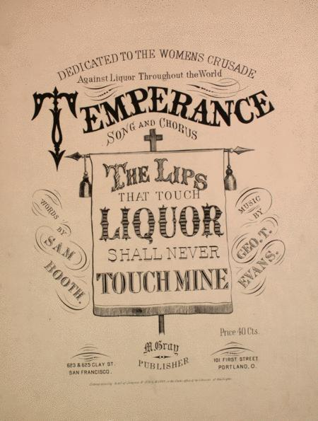 The Lips that Touch Liquor Shall Never Touch Mine -- Sheet Music
